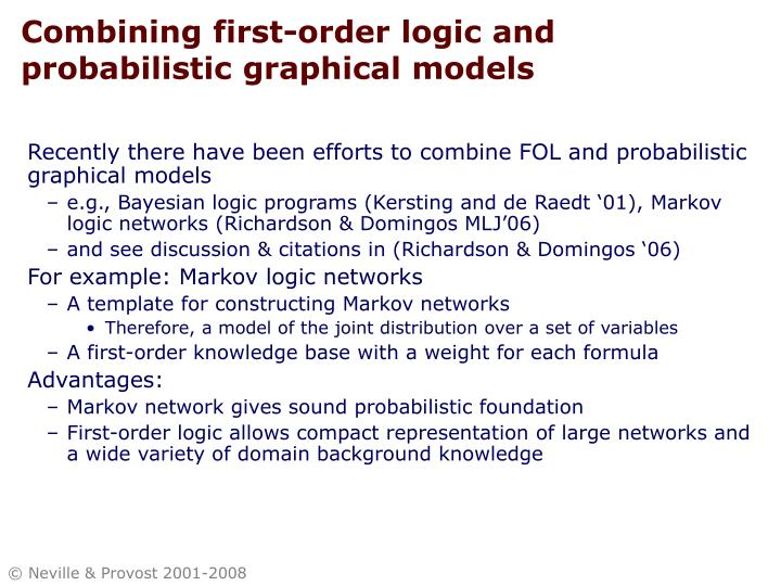 Combining first-order logic and probabilistic graphical models
