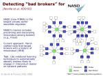 detecting bad brokers for neville et al kdd 05