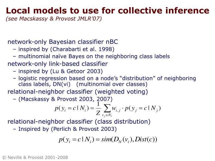 Local models to use for collective inference