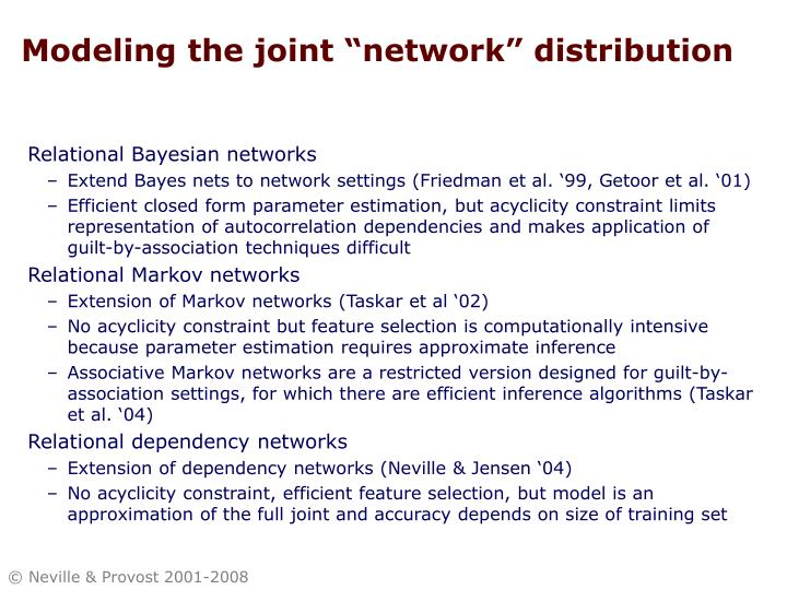 "Modeling the joint ""network"" distribution"
