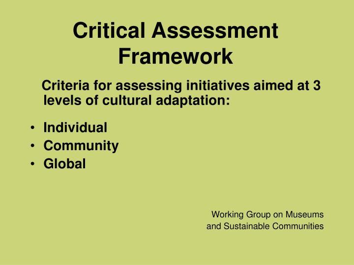 Critical Assessment Framework