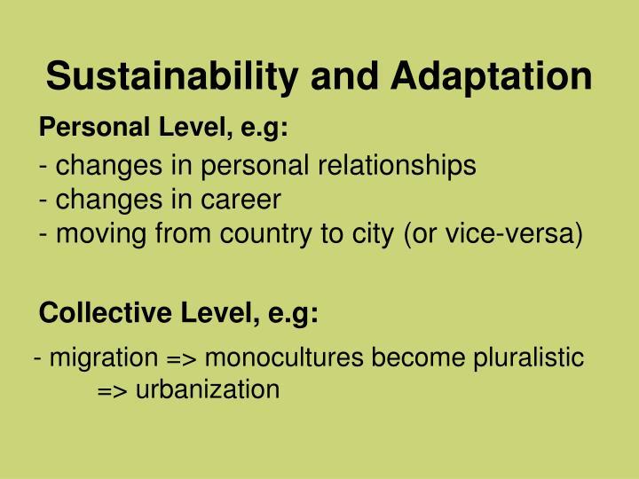 Sustainability and Adaptation