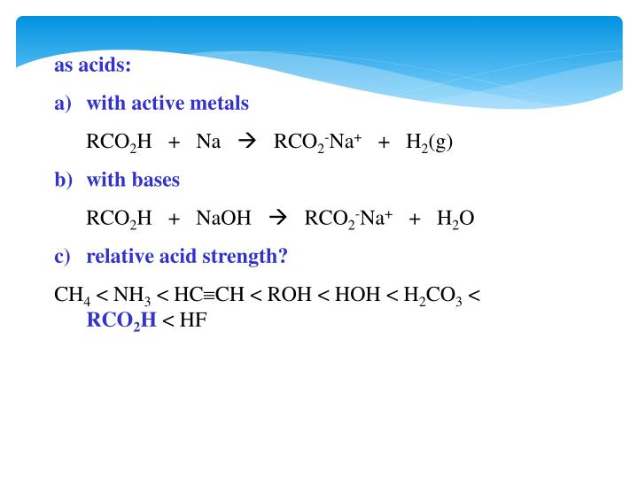 as acids: