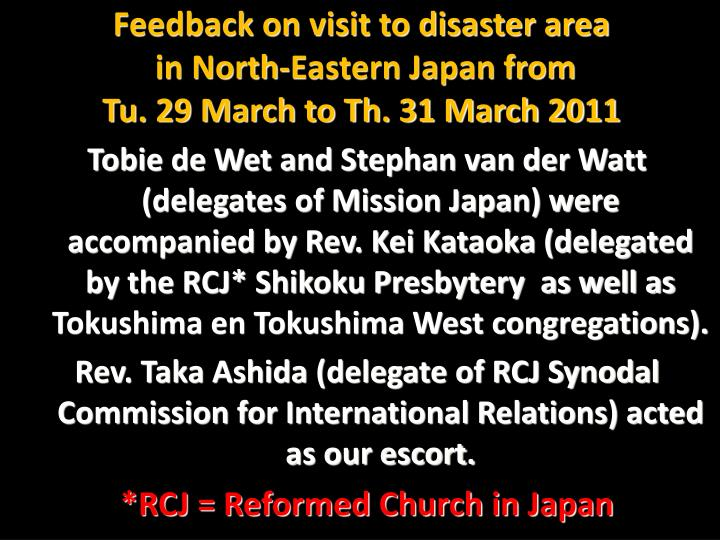 Feedback on visit to disaster area