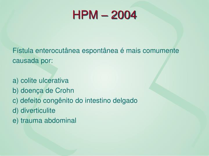 HPM – 2004