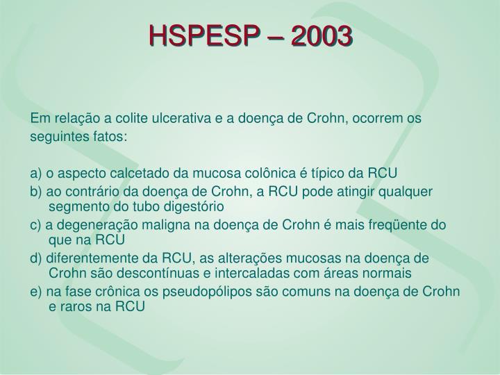 HSPESP – 2003