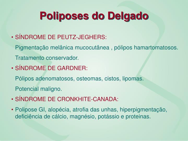 Poliposes do Delgado