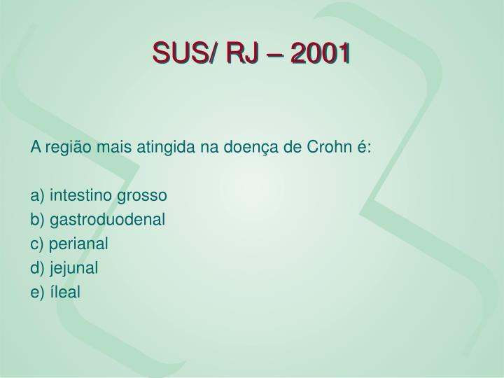SUS/ RJ – 2001