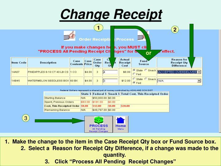 Change Receipt