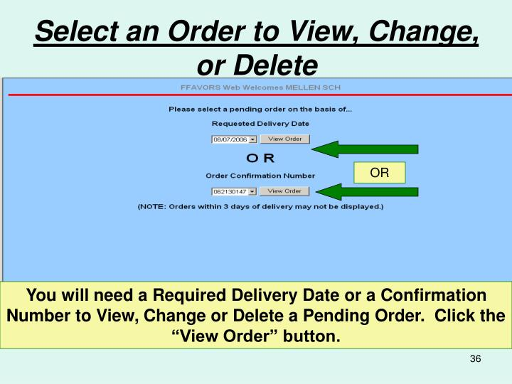 Select an Order to View, Change, or Delete