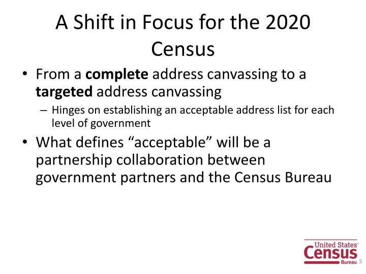 A Shift in Focus for the 2020 Census