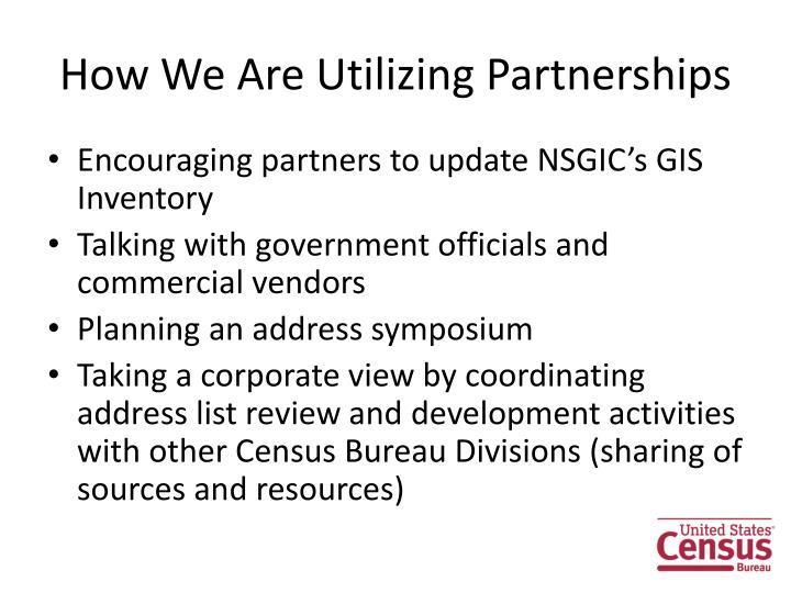 How We Are Utilizing Partnerships