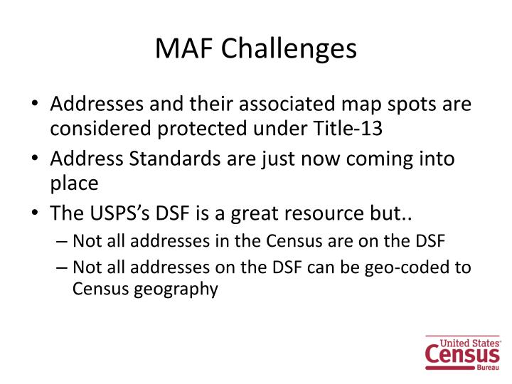 MAF Challenges
