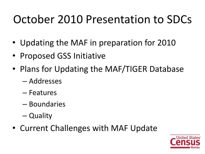 October 2010 presentation to sdcs
