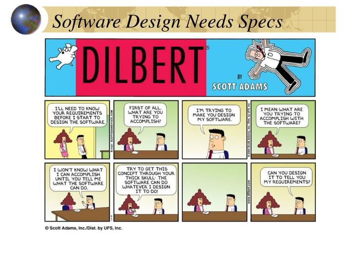 Software Design Needs Specs