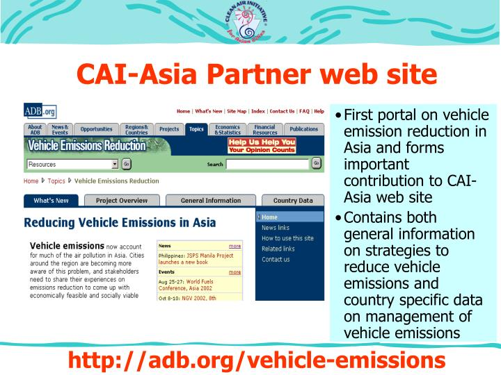 First portal on vehicle emission reduction in Asia and forms important contribution to CAI-Asia web site
