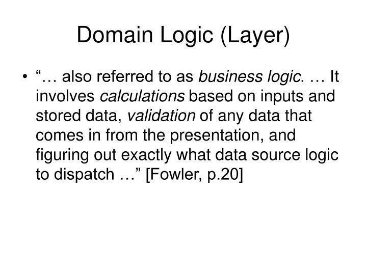 Domain Logic (Layer)