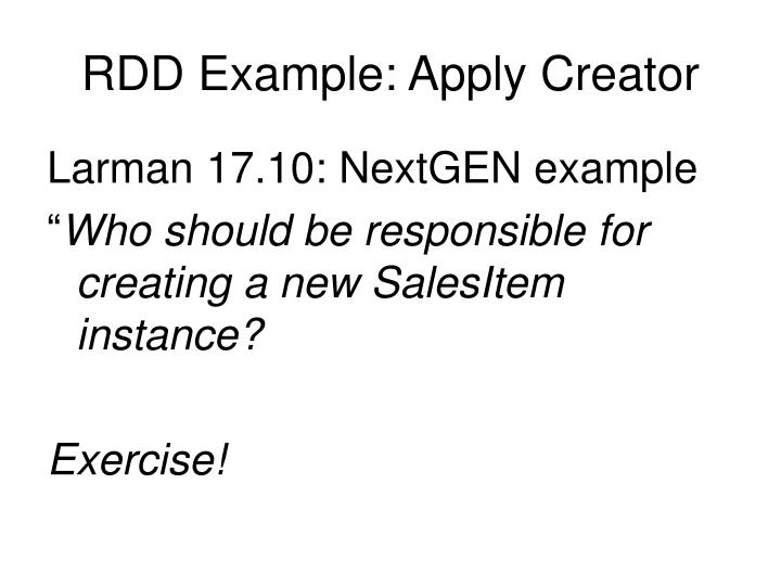 RDD Example: Apply Creator