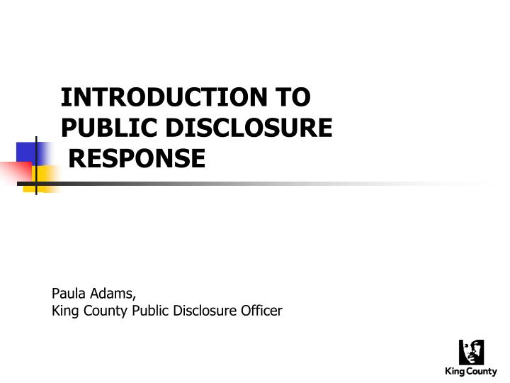 Introduction to public disclosure response