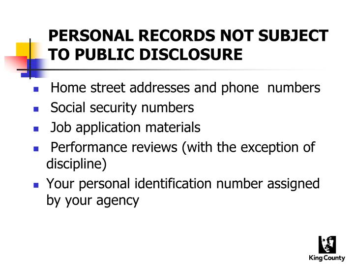 PERSONAL RECORDS NOT SUBJECT TO PUBLIC DISCLOSURE