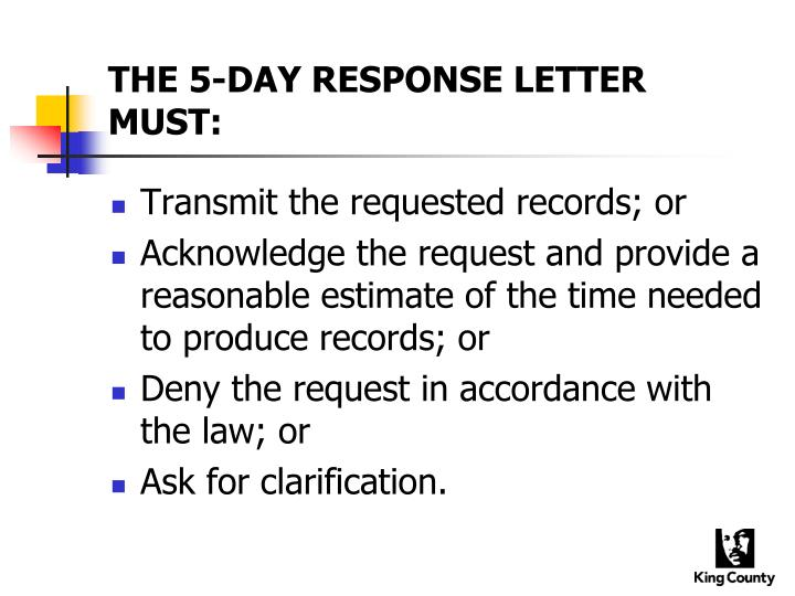 THE 5-DAY RESPONSE LETTER MUST: