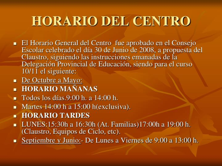 HORARIO DEL CENTRO