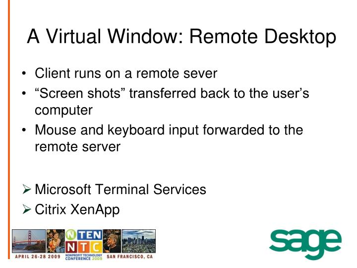 A Virtual Window: Remote Desktop