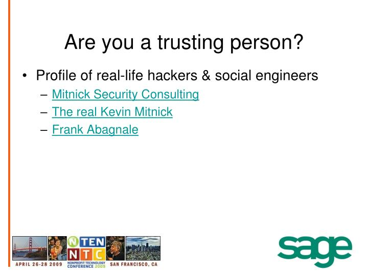 Are you a trusting person?