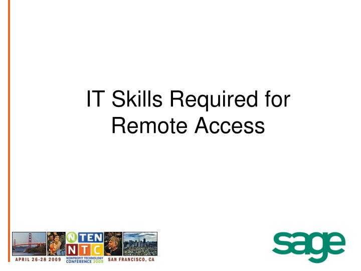 IT Skills Required for Remote Access