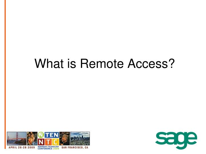 What is Remote Access?