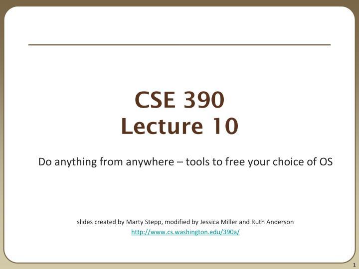 CSE 390