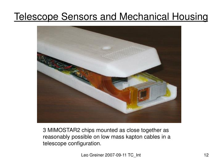 Telescope Sensors and Mechanical Housing