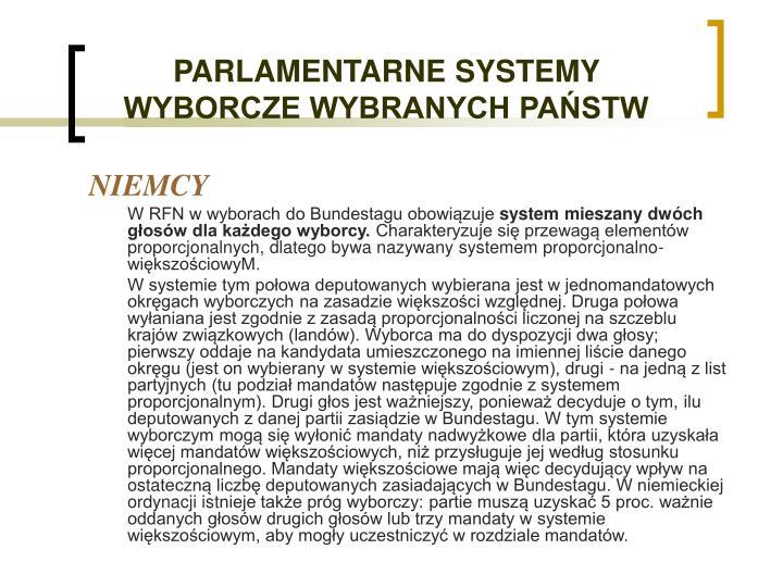 PARLAMENTARNE SYSTEMY WYBORCZE WYBRANYCH PAŃSTW