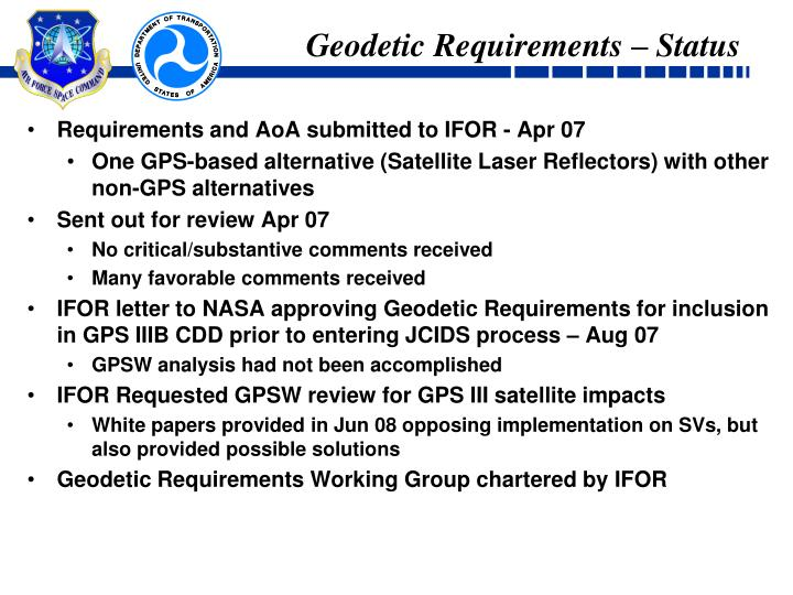Geodetic Requirements – Status