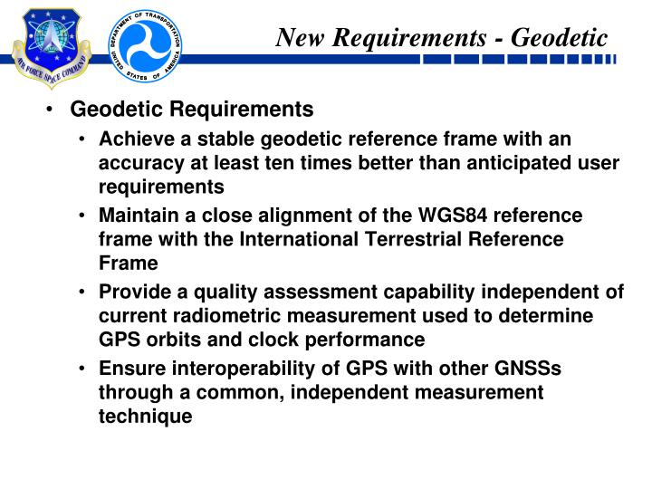 New Requirements - Geodetic