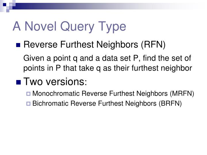A novel query type