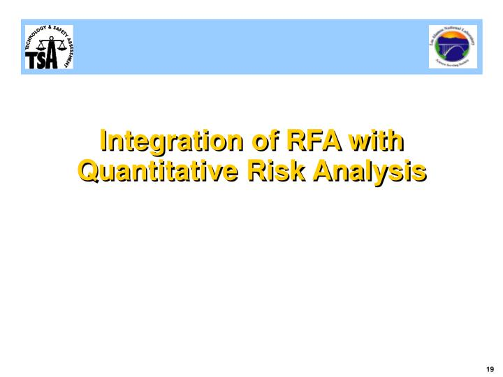Integration of RFA with Quantitative Risk Analysis