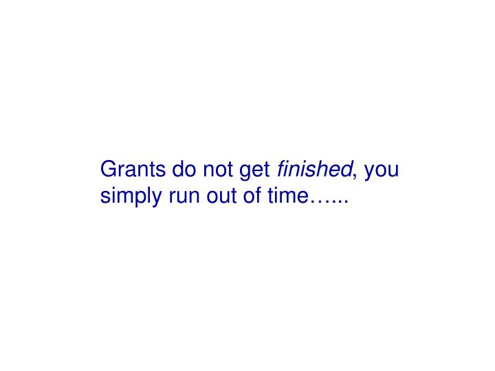 Grants do not get