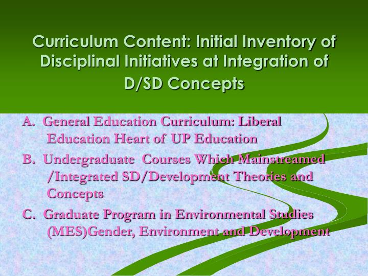 Curriculum Content: Initial Inventory of Disciplinal Initiatives at Integration of D/SD Concepts