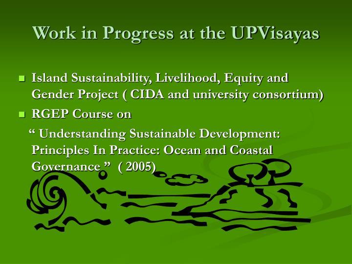 Work in Progress at the UPVisayas