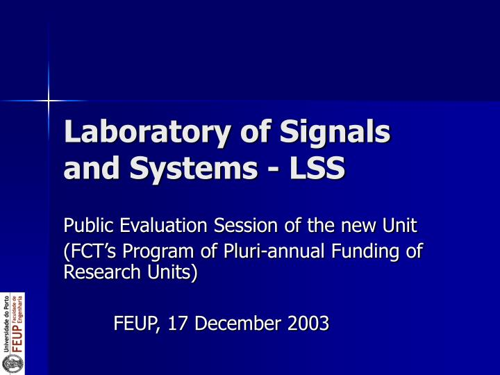 Laboratory of signals and systems lss