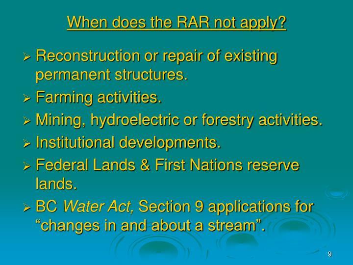 When does the RAR not apply?