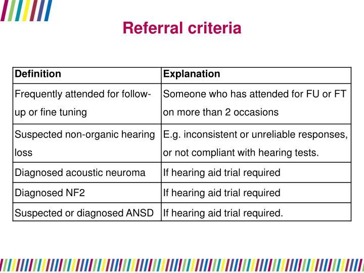 Referral criteria