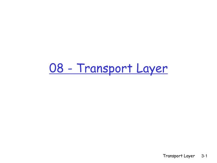 08 - Transport Layer