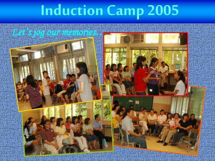 Induction Camp 2005