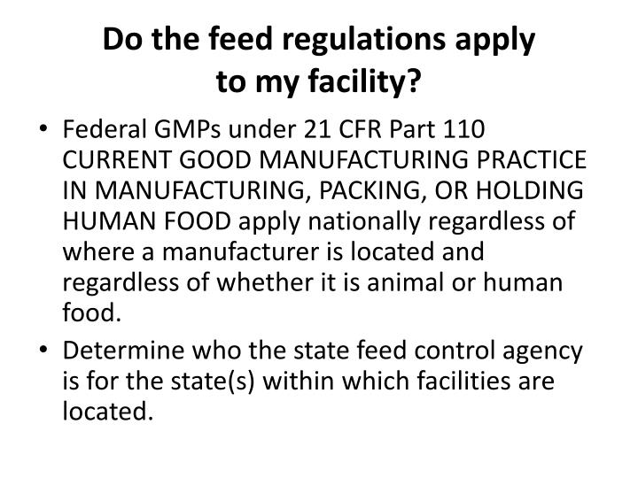 Do the feed regulations apply