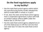 do the feed regulations apply to my facility1