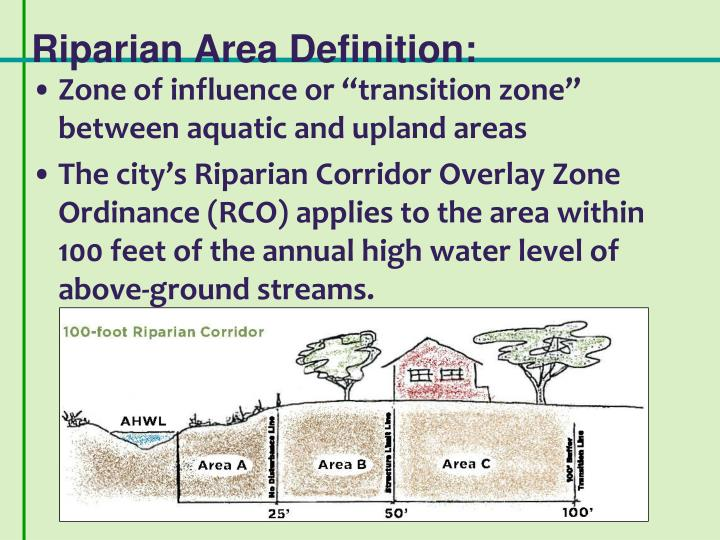Riparian Area Definition: