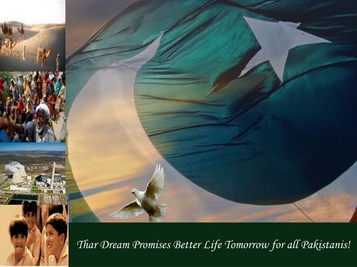 Thar Dream Promises Better Life Tomorrow for all Pakistanis!