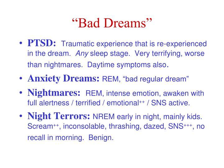 """""""Bad Dreams"""""""
